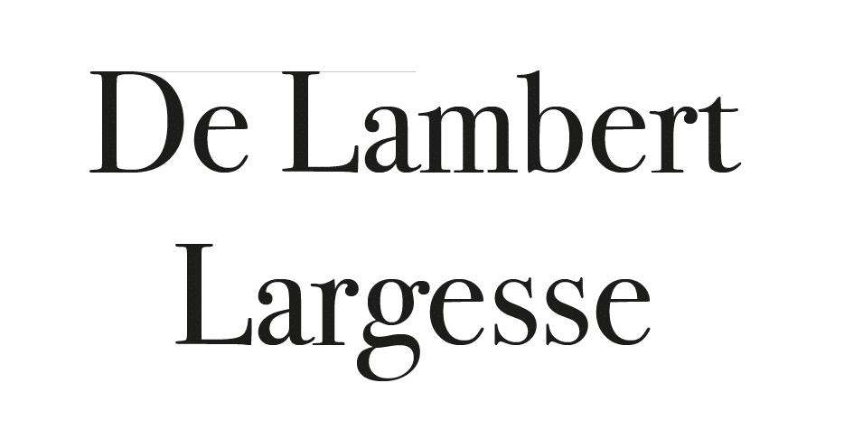De Lambert Largesse